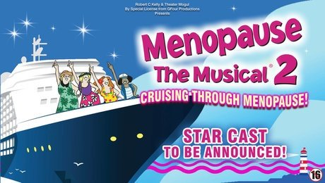 Menopause The Musical 2 at Regent Theatre