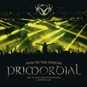 Primordial Gods to the godless (Live at BYH 2015) CD multicolor