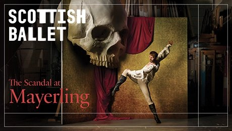 Scottish Ballet The Scandal at Mayerling: Talk Ballet at Theatre Royal Glasgow