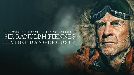 Sir Ranulph Fiennes: Living Dangerously at Bristol Hippodrome Theatre
