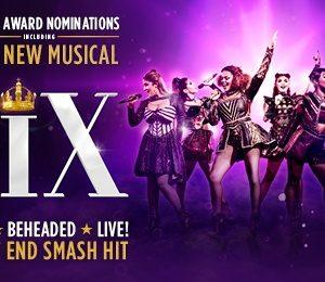 Six at Milton Keynes Theatre