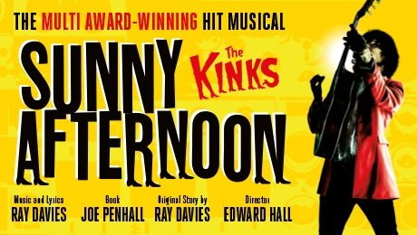 Sunny Afternoon at The Alexandra Theatre, Birmingham