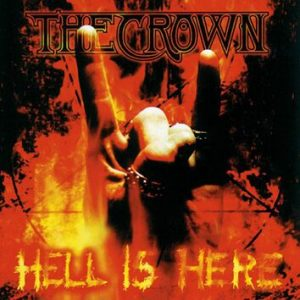 The Crown Hell is here CD multicolor