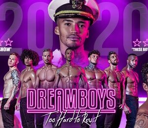 The Dreamboys at Aylesbury Waterside Theatre