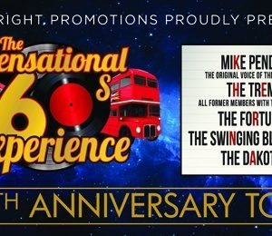 The Sensational 60s Experience at The Alexandra Theatre, Birmingham