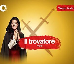 Welsh National Opera - Il Trovatore at Milton Keynes Theatre