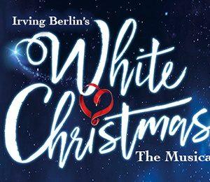 White Christmas at Edinburgh Playhouse