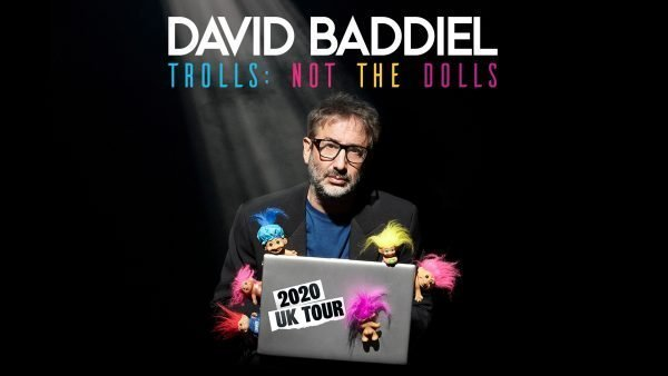 David Baddiel - Trolls: Not The Dolls at Theatre Royal Brighton