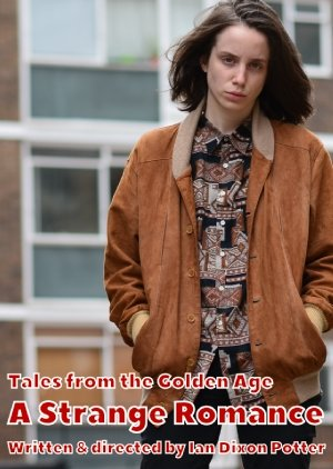 Tales From The Golden Age - A Strange Romance