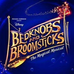 Bedknobs and Broomsticks at Milton Keynes Theatre