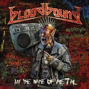Bloodbound In the name of Metal CD multicolor