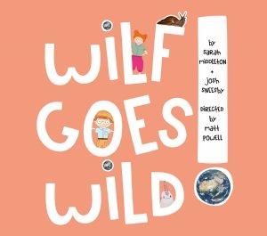 Wilf Goes Wild