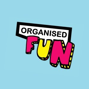 Organised Fun