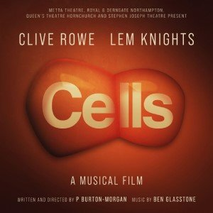 CELLS a New Musical Film starring Clive Rowe and Lem Knights