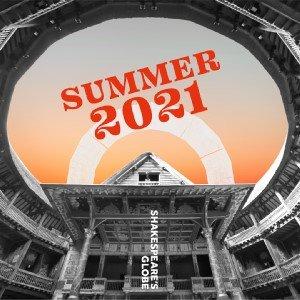 Shakespeare's Globe Summer Season 2021
