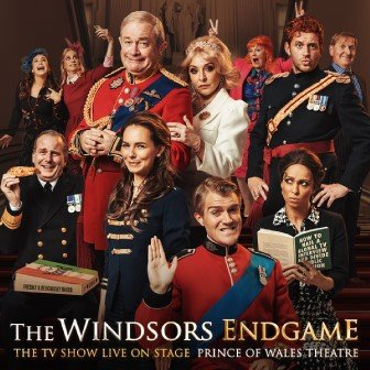The Windsors Endgame Tickets