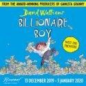 Billionaire Boy Garrick Theatre, London