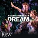 A Midsummer Night's Dream Kew Gardens, London