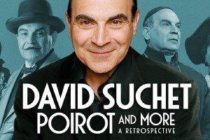 David Suchet's POIROT AND MORE, A RETROSPECTIVE